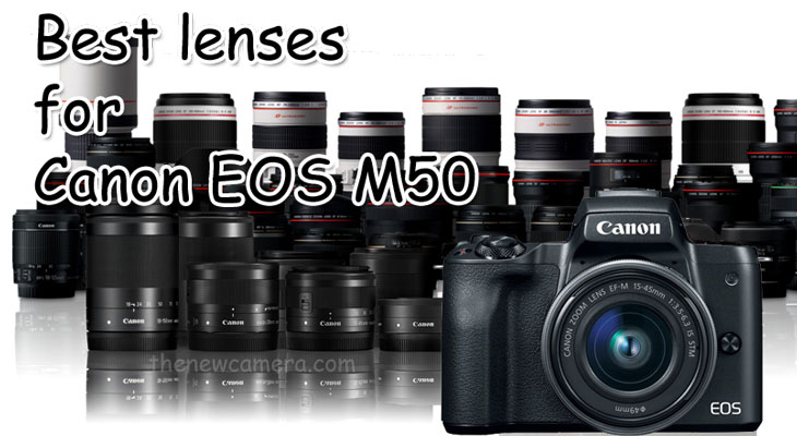 Best lenses for Canon EOS M50 « NEW CAMERA