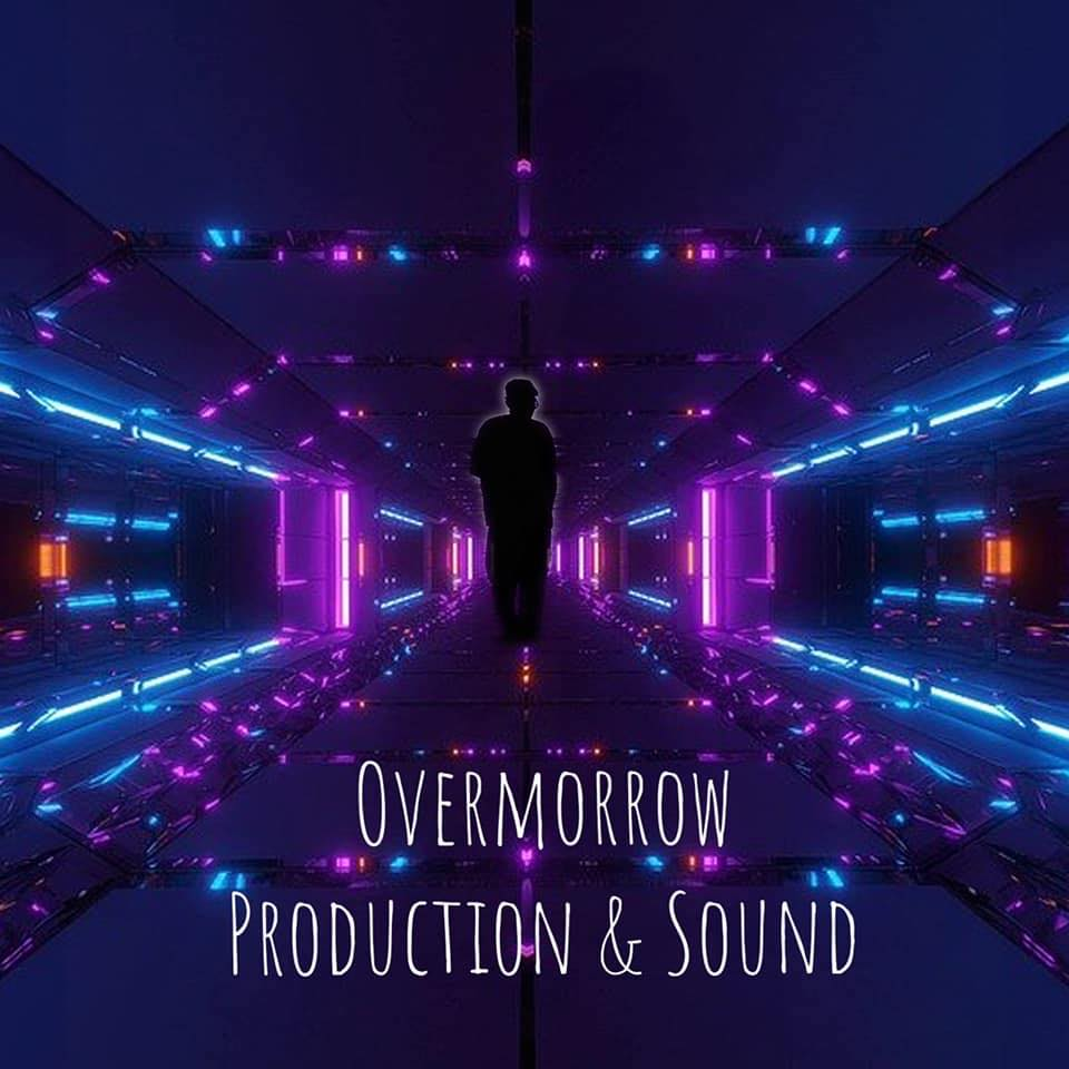Overmorrow Production & Sound