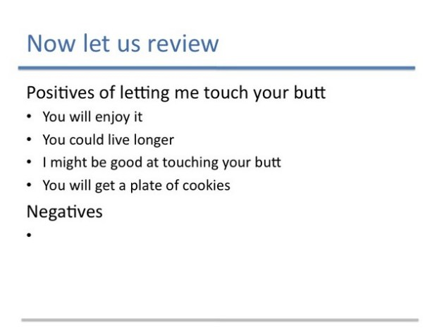 Why You Should Let Me Touch Your Butt7