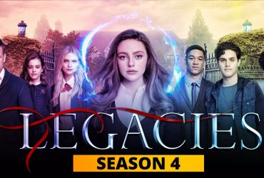 Legacies Season 4 Trailer, Poster, and Release date