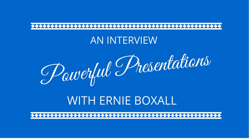 #03 Powerful Presentations with Ernie Boxall
