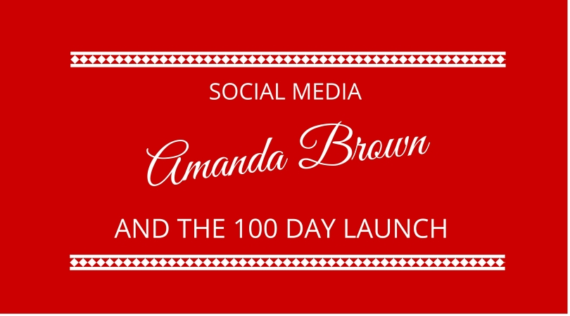 #14 Social Media and The 100 Day Launch with Amanda Brown