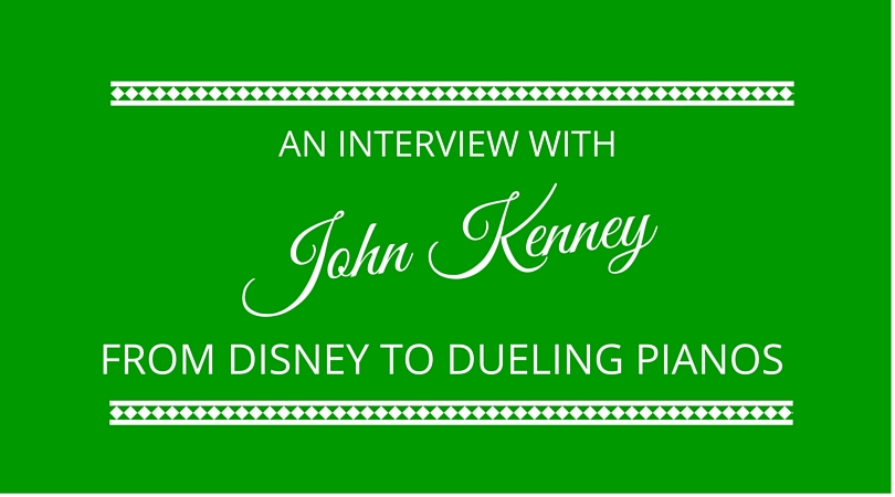 #19 John Kenney – From Disney to Dueling Pianos