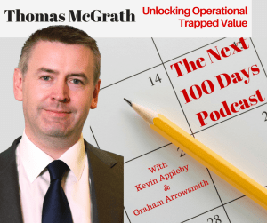 Thomas McGrath CEO of Cognition - Unlocking operational trapped value i- The Next 100 Days Podcast