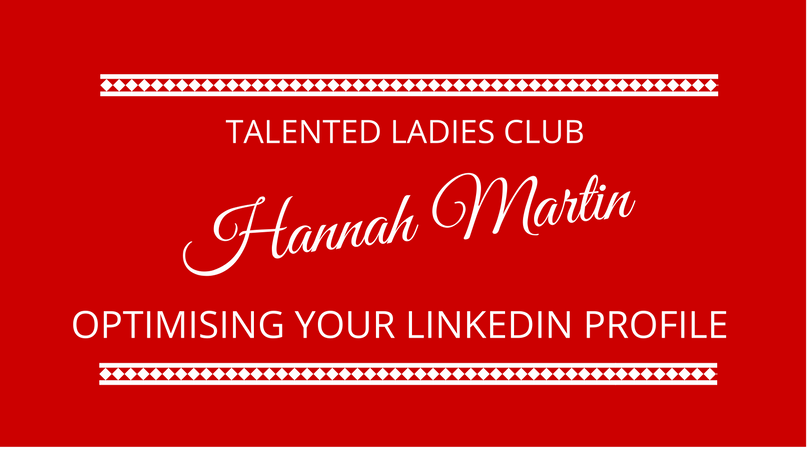 Optimising your linkedIn profile with Hannah Martin - The Next 100 Days Podcast