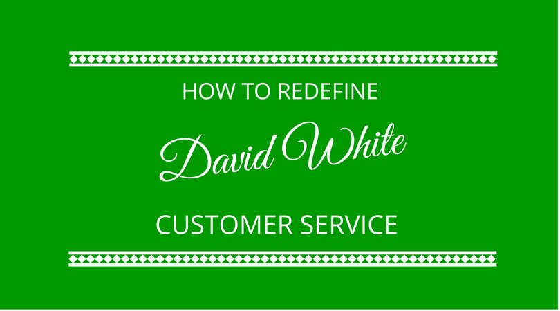 #118 David White – How to Redefine Customer Service to Attract & Retain New Clients