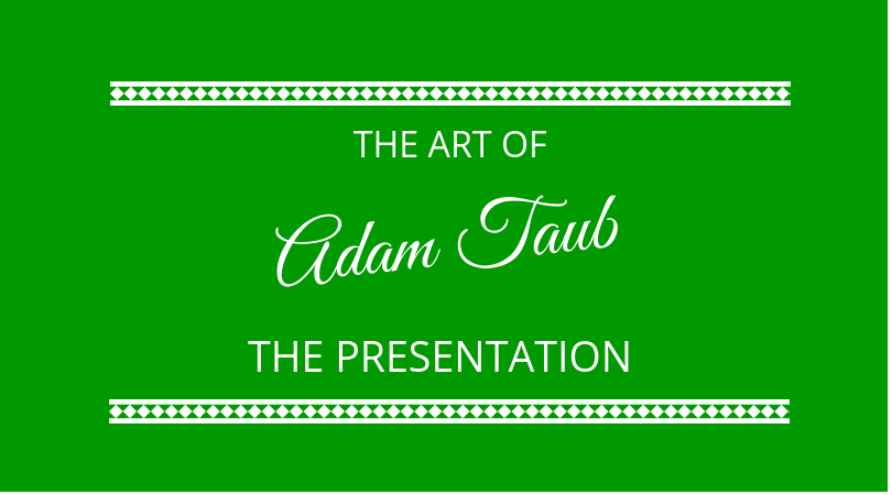 #146 Adam Taub – The Art of the Presentation