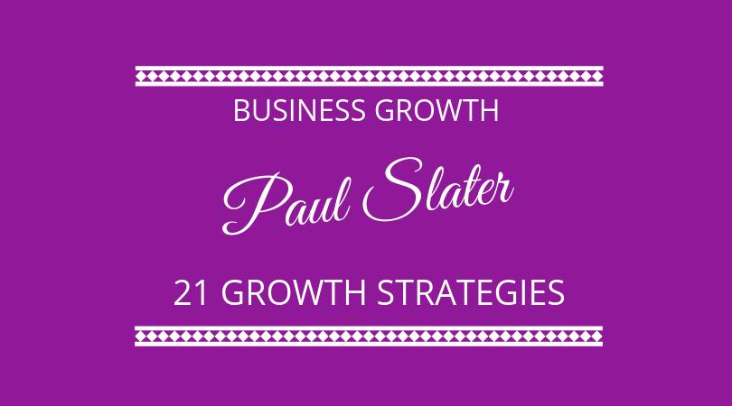#167 Paul Slater – Business Growth
