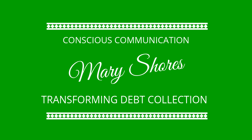 #179 Mary Shores – Conscious Communication