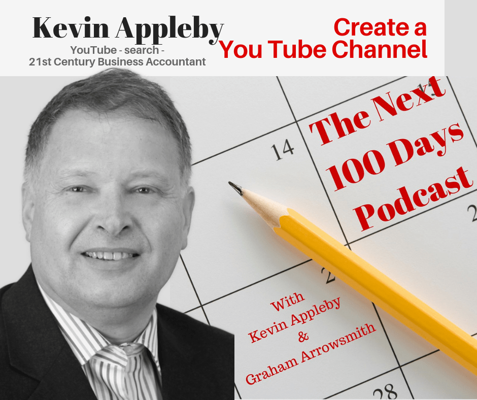 21st Century Business Accountant, You Tube, The Next 100 Days Podcast