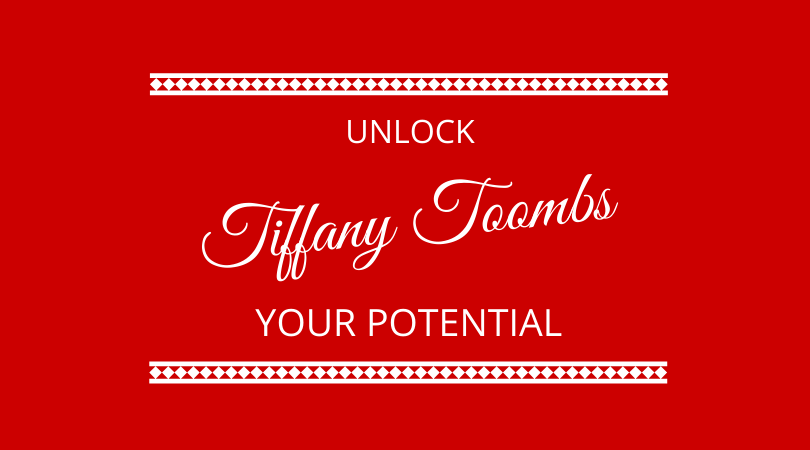 #196 Tiffany Toombs – Unlock Your Potential
