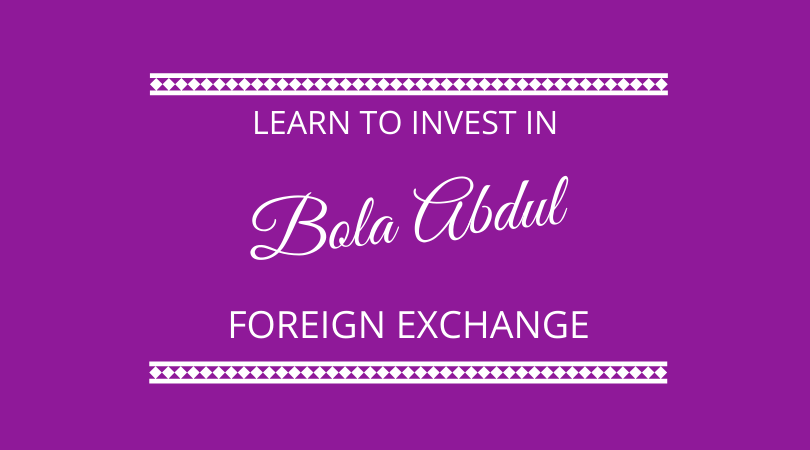 Investing in foreign exchange with Bola Abdul on the next 100 days podcast
