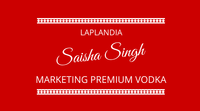 #208 – Saisha Singh – Marketing Vodka