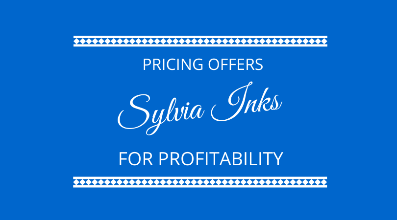 #238 Sylvia Inks – Pricing Offers for Profit