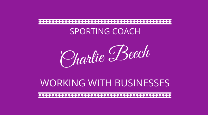 #249 – Charlie Beech – Sporting Coach in Business