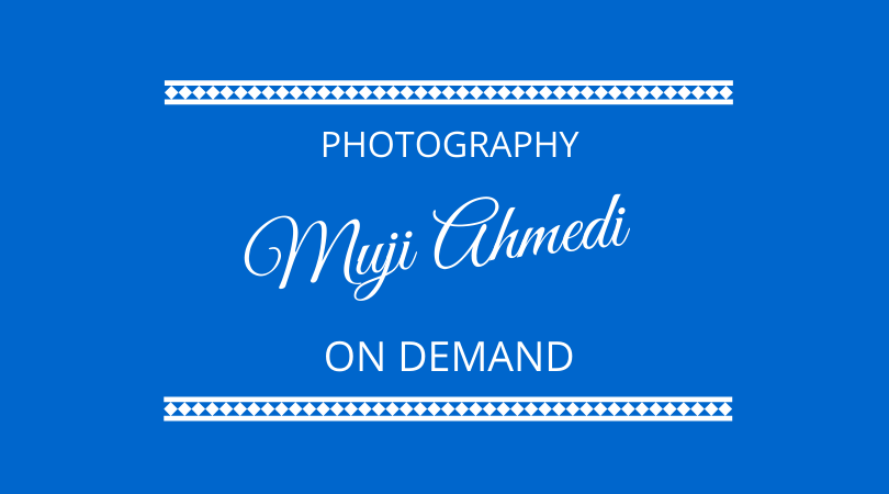 #262 – Muji Ahmedi – Photography on Demand