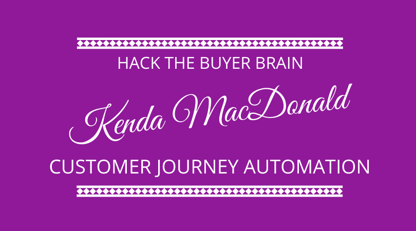 Find out how to automate the customer journey and hack the buyer brain on the next 100 days podcast where Kenda MacDonald talks to Kevin Appleby and Graham Arrowsmith