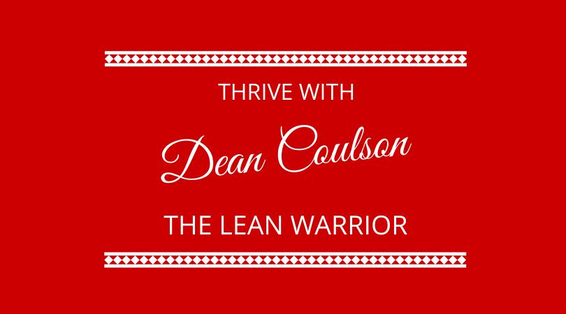 #288 – Dean Coulson – Thrive Through Nutrition & Performance