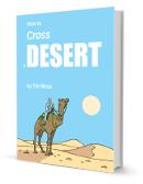How To Cross A Desert