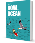 How To Row An Ocean