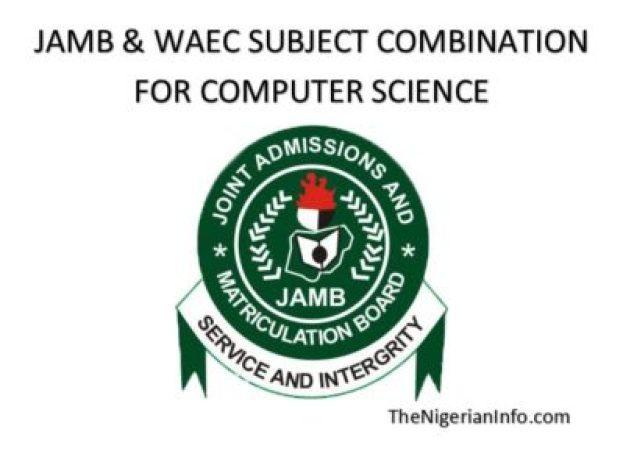 Jamb WAEC subject combination for computer science