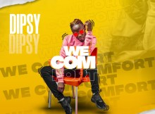 Dipsy – We Comfort (Prod. By EditBeats)