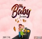 Don Bracho Ft. Traggic & T-Low – My Baby