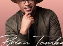 Brian Temba – The Love Song Ft. Motlhabi mp3 download