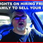 What's Wrong With Hiring A Friend Or Family Member To Sell My House?
