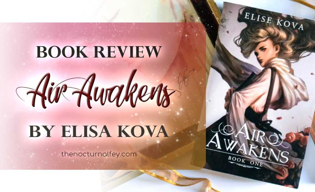 air awakens elise kova the nocturnal fey