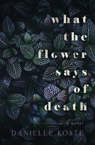 What The Flower Says Of Death Book Cover