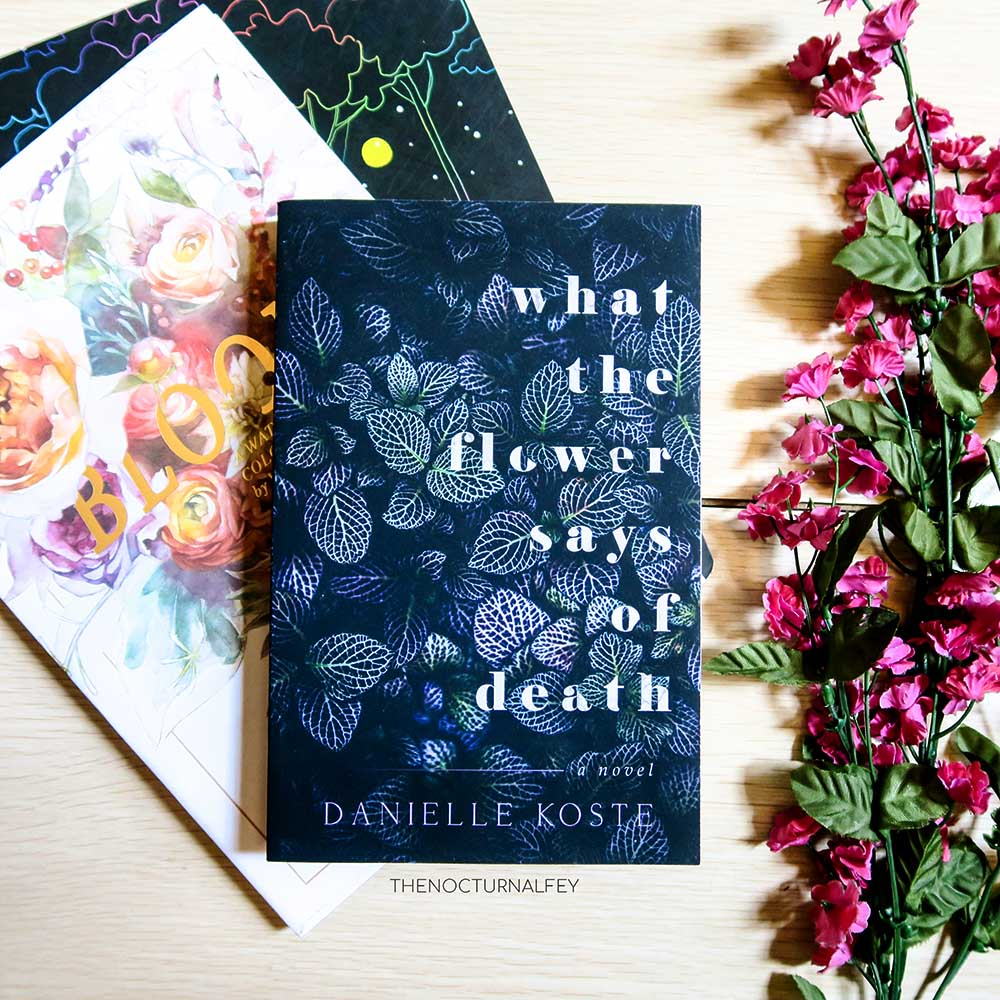 what the flower says of death danielle koste