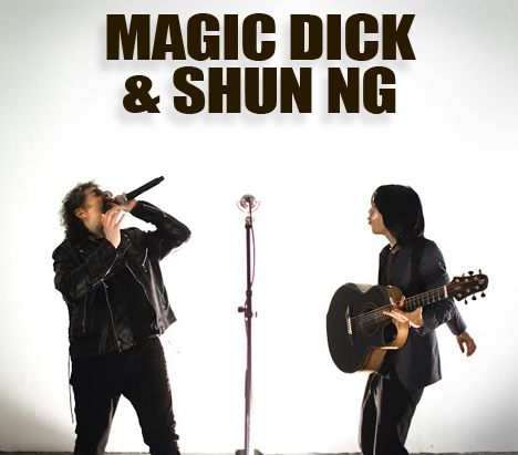 Magic Dick & Shun Ng