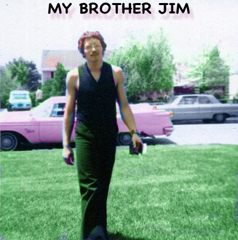 Brother Jim - RIP
