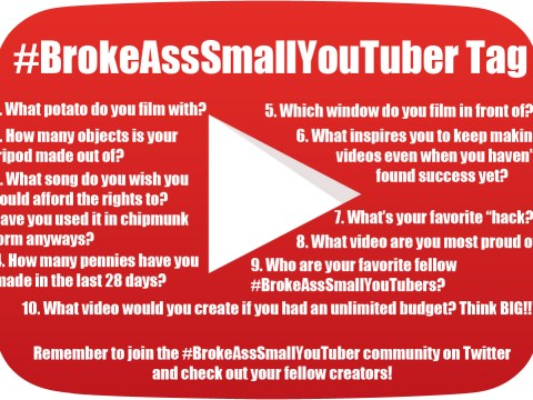 Questions for the #BrokeAssSmallYouTuber tag video - a way for every participant in the small YouTube community to join in the fun!
