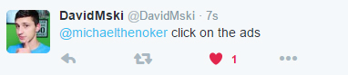 David Mski says click on the ads.