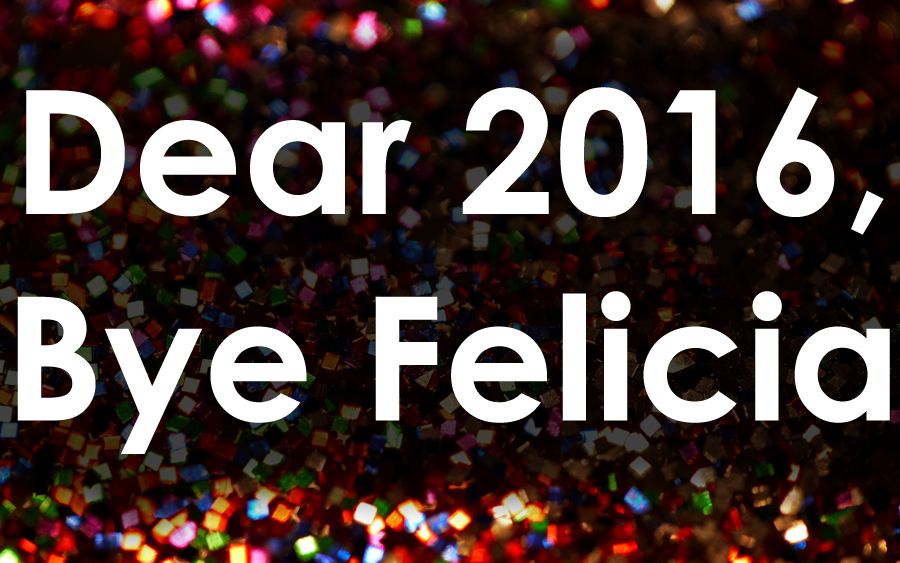 Bye Felicia / TheNoker.com / My 2016 blogging progress report and my blogging goals and business goals for 2017. Let's bid farewell to the worst year ever.
