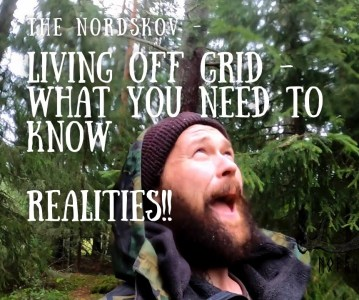 Living off grid what you need to know – Realities – setting up off grid