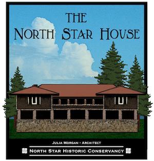 North Star House Grass Valley