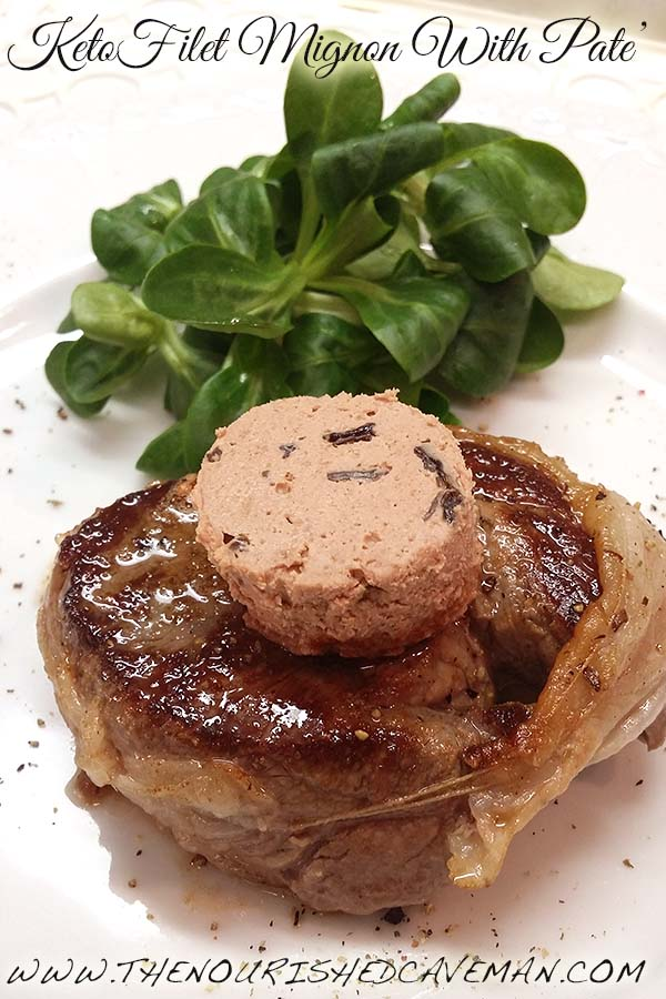 Filet Mignon With Pate' By The Nourished Caveman: 5 stars in 5 minutes