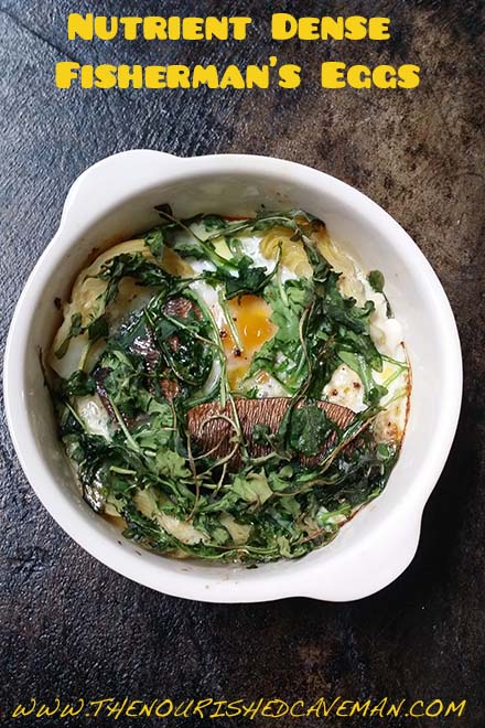 Looking for the perfect breakfast? Try this Keto and low carb Nutrient Dense Fisherman's Eggs!! - Nutrient Dense Fisherman's Eggs By The Nourished Caveman -