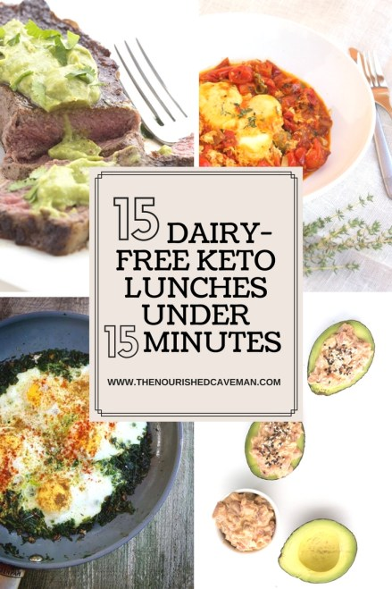 15 Dairy-Free Keto Lunches Under 15 Minutes - The Nourished Caveman