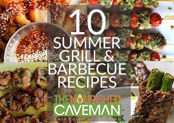 10 Keto Paleo Summer Grill Barbecue Recipes The Nourished Caveman