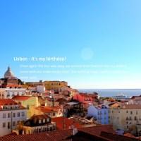 Lisbon - it's my birthday!