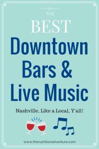 Nashville: Downtown Bars & Live Music
