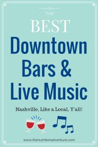 Nashville: Downtown Bars & Live Music