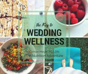 The Key to Wedding Wellness