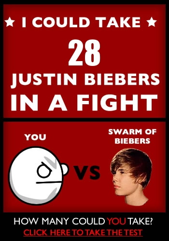 How many Justin Biebers could you take in a fight?