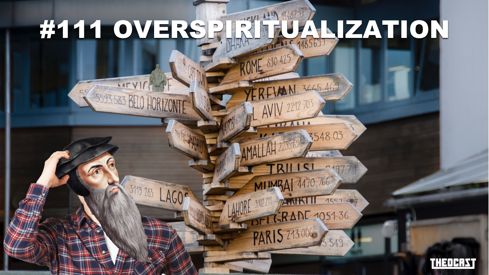 #111 Overspiritualization
