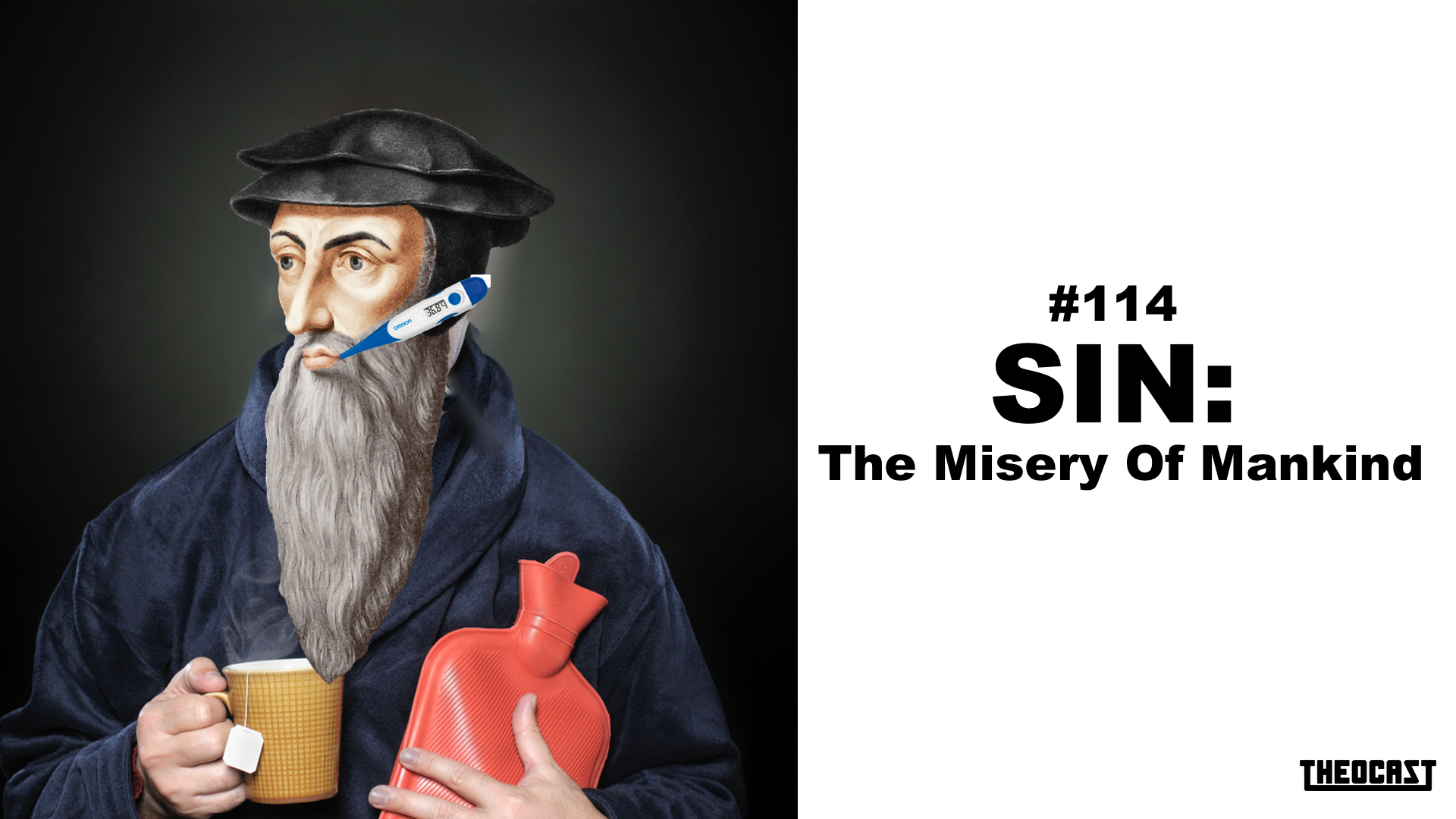 #114 Sin: The Misery of Mankind